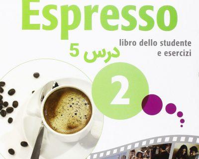 خودآموز زبان ایتالیایی کتاب NUOVO ESPRESSO 2 درس 5 (ویدیوهای آموزشی قابل دانلود)