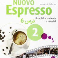 خودآموز زبان ایتالیایی کتاب NUOVO ESPRESSO 2 درس 6 (ویدیوهای آموزشی قابل دانلود)