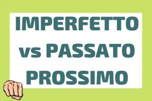تفاوت imperfetto و passato prossimo